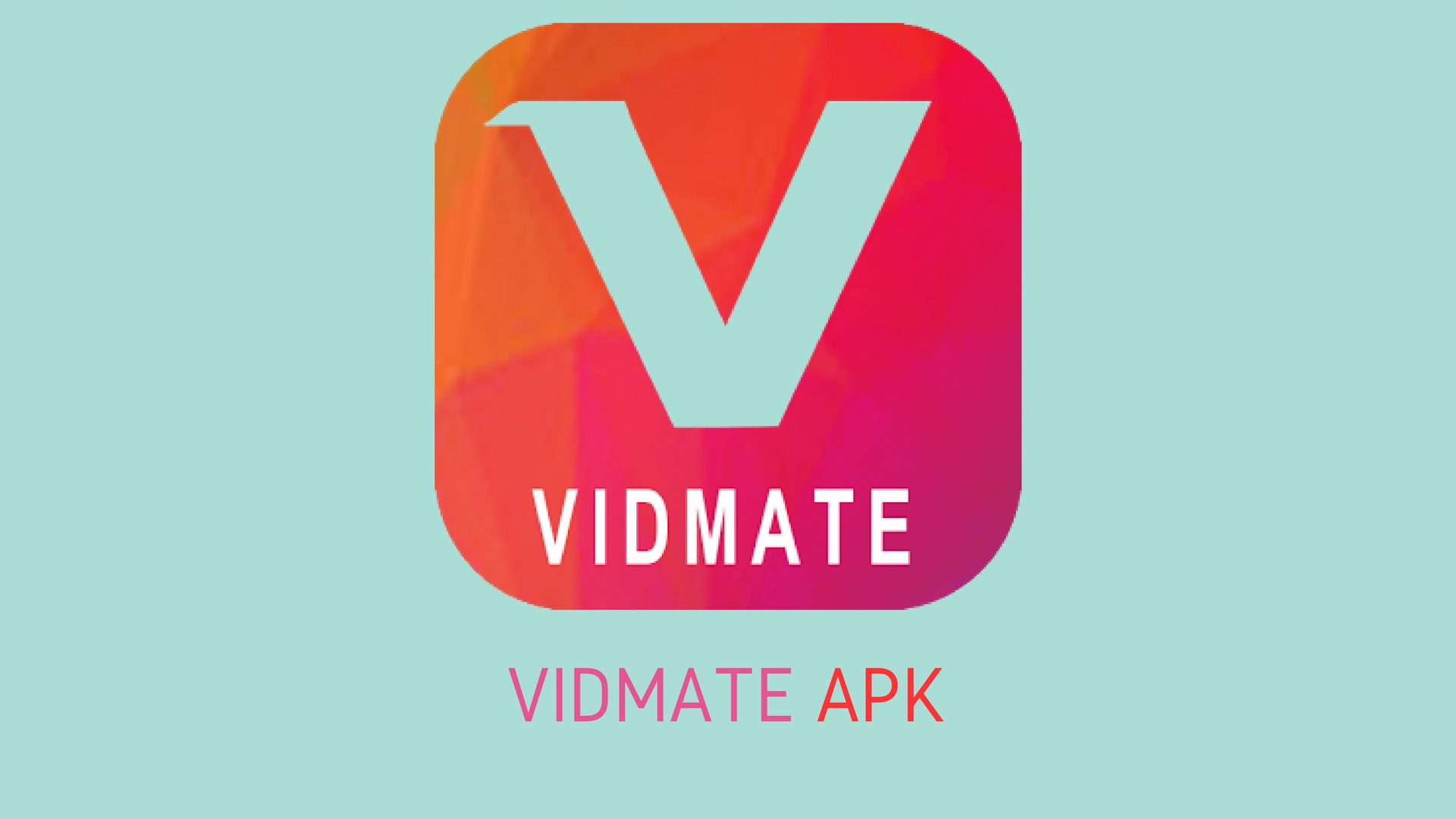 Vidmate video download app apk